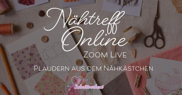 Nähtreffen - Live auf Zoom