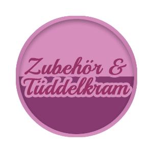 Zubehör & Tüddelkram